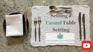 How To Set A Table For Dinner by How To Set A Table For A Casual Dinner Party Youtube