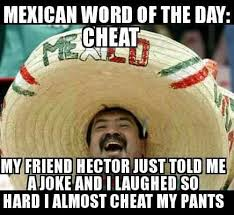 Funny Racist Mexican Memes - the mexican word of the day memes ireportdaily