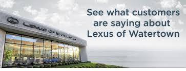 lexus of watertown service lexus of watertown reviews customer testimonials boston lexus