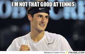 Tennis Memes - when you think your the best in the world kollectaball