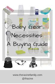 baby necessities baby gear necessities a buying guide the racine family