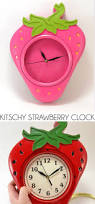 kitschy strawberry clock diy dream a little bigger