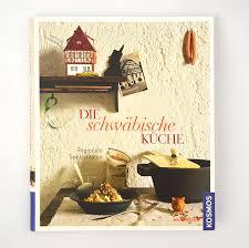 schwäbische küche stuttgart kochbuch schwäbische küche s t g t stuttgart shirts