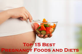 top 15 best pregnancy foods and diets healthy pregnancy diet