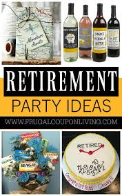 retirement party ideas retirement ideas retirement and