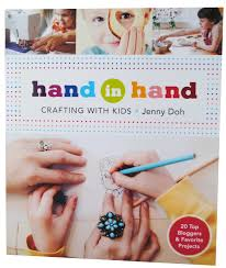 whimsy love hand in hand crafting with kids book review u0026 giveaway