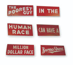 Burma Shave Meme - 21 best burma shave road signs images on pinterest route 66 res