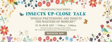 invitation to plantzania talk series u2013 insect up close talk