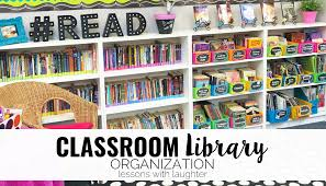 classroom library organization lessons with laughter