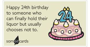 birthday age twenty four liquor drink ecard birthday ecard