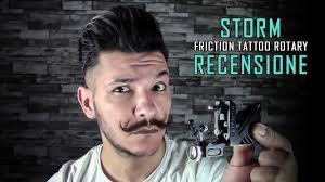 storm rotary tattoo machine friction recensione ita youtube