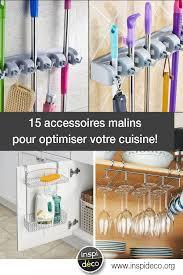 cuisine accessoires accessoires malins pour optimiser la cuisine en voici 15