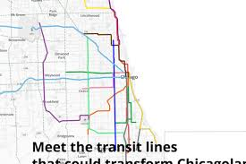 Map Of Chicago Suburbs Is This What The Future Of Chicago U0027s Public Transit Looks Like