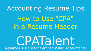 Passed Cpa Exam Resume Accounting Resume Tips Should I Write