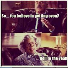 Tyler Perry Memes - find this pin and more on madea memes tyler perry sayings