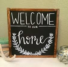 Welcome Home Decor Welcome To Our Home Sign Welcome Sign Home Decor Home Signs