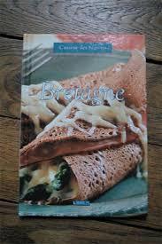 cours de cuisine bretagne cuisine des régions bretagne bibliothèque perso vous pouvez