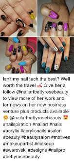 Nail Tech Meme - isn t my nail tech the best well worth the travel give her a
