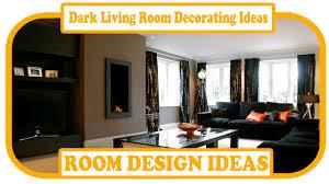 dark living room decorating ideas gray living room ideas grey