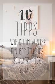 gemütliche schlafzimmer 10 tipps wie du im winter ein gemütliches schlafzimmer schaffst