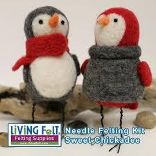 felt kits needle felting kit needle felted chickadee
