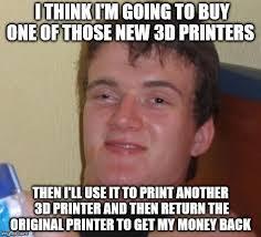 Printer Meme - 10 guy meme imgflip
