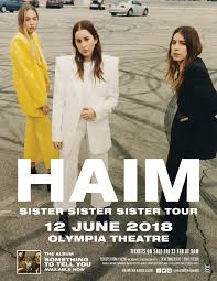 haim poster haim announced for dublin s olympia theatre 12 june 2018 m
