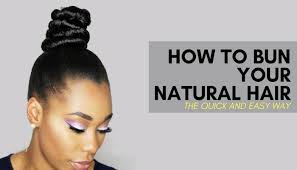 different hair buns how to bun your hair the and easy way