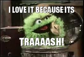 Oscar The Grouch Meme - sesame street trash gif find share on giphy