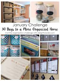 delightful order january challenge 30 days to a more organized home