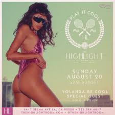 ra play it cool with yolanda be cool at the highlight room los