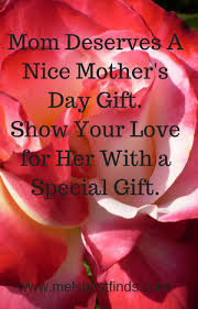 special mothers day gifts s day gifts for that special mel s best finds