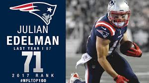 71 julian edelman wr patriots top 100 players of 2017 nfl