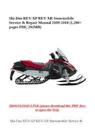 ski doo rev xp rev xr snowmobile service u0026 repair manual 2009 2010