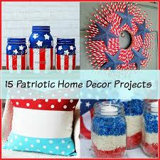 Patriotic Home Decorations 15 Creative Patriotic Diy Home Decor Projects