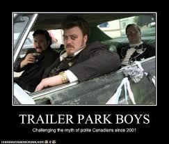 trailer park boys trailer park boys park and humour