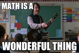 School Of Rock Meme - math is a wonderful thing misc quickmeme