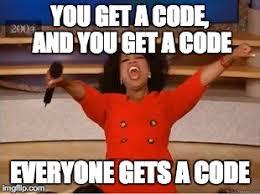 Code Meme - oprah you get a meme imgflip