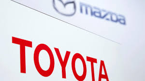 my toyota sign up toyota mazda to build 1 6 billion u s plant work together on evs