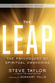 the leap the psychology of spiritual awakening an eckhart tolle