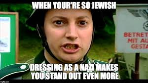 Politically Incorrect Memes - image tagged in jews nazi lol politically incorrect imgflip