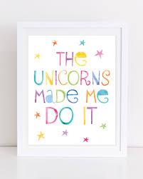 unicorn print printable wall art unicorn printable the unicorns unicorn print printable wall art unicorn printable the unicorns made me do it
