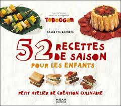 recette de cuisine pour les enfants 52 recettes de saisonpour les enfants petit atelier de création