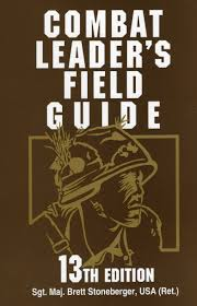 combat leader u0027s field guide brett stoneberger usa 9780811731959