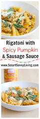 rigatoni with spicy pumpkin and sausage sauce recipe fall