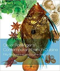 olivier cuisine olivier roellinger s contemporary cuisine 50 recipes