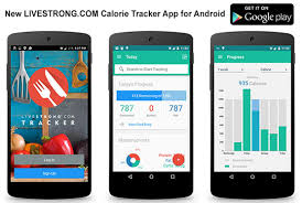 fitness tracker app for android new livestrong android calorie tracker app has launched