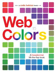list of colours web colors code babies sterling children u0027s 9781454921585
