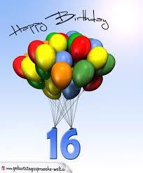 geburtstagsspr che zum 16 geburtstagskarte mit luftballons zum 16 geburtstag
