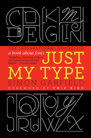 Or Books A New Type Just My Type A Book About Fonts Typographica